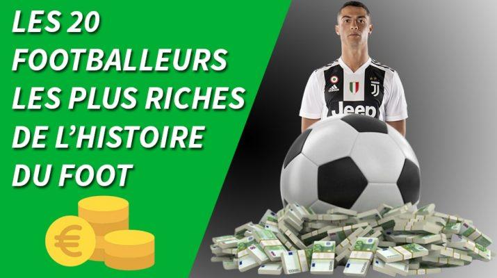 le footballeur le plus riche de tous les temps